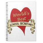 World's Best School Secretary Spiral Note Book