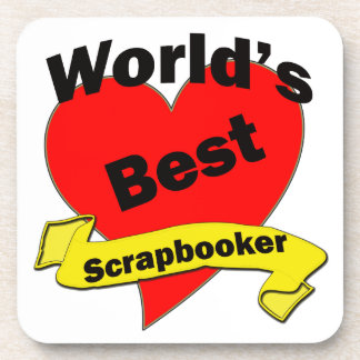 World's Best Scrapbooker Drink Coaster