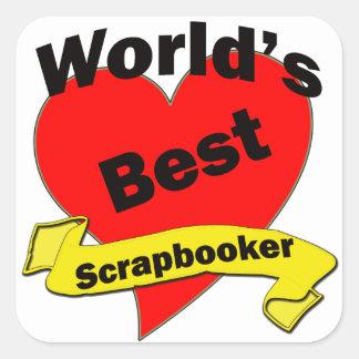 World's Best Scrapbooker Square Stickers