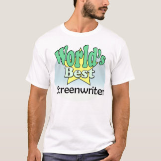 World's best Screenwriter T-Shirt