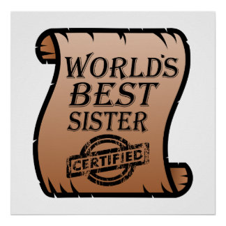 World's Best Sister Funny Certificate Poster