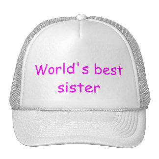 World's Best Sister Hat