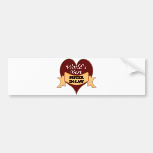 World's Best Sister-In-Law Bumper Stickers