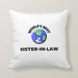 World's Best Sister-In-Law Pillows