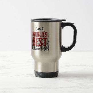 World's Best Soccer Coach Custom Name Travel Mug