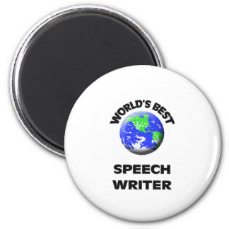 World's Best Speech Writer Magnet