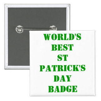 World's best St Patrick's day Pinback Button