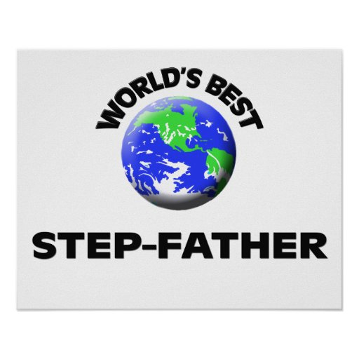 World's Best Step-Father Posters