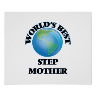 World's Best Step-Mother Posters