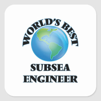World's Best Subsea Engineer Square Sticker