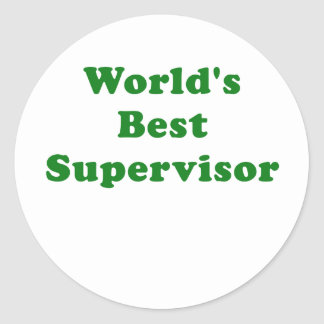 Worlds Best Supervisor Classic Round Sticker