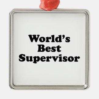 World's Best Supervisor Metal Ornament
