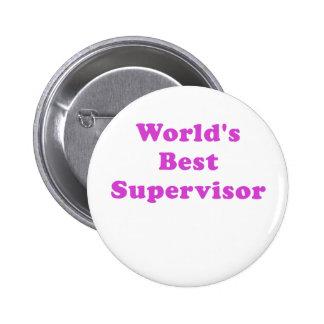 Worlds Best Supervisor Pinback Button