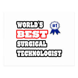 World's Best Surgical Technologist Postcard