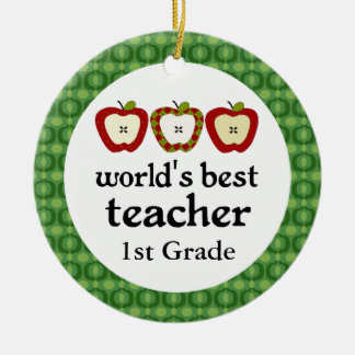 Worlds Best Teacher 1st Grade Ornament Gift