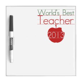Worlds Best Teacher 2013 Dry-Erase Whiteboard