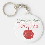 Worlds Best Teacher 2013 Key Chain