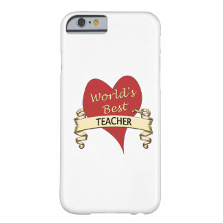 World's Best Teacher Barely There iPhone 6 Case