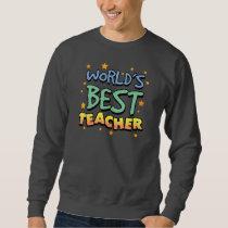 World's Best Teacher Basic Sweatshirt