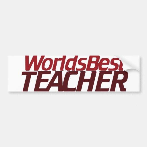 Worlds Best Teacher Car Bumper Sticker