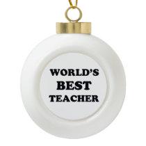 World's Best Teacher Ceramic Ball Christmas Ornament