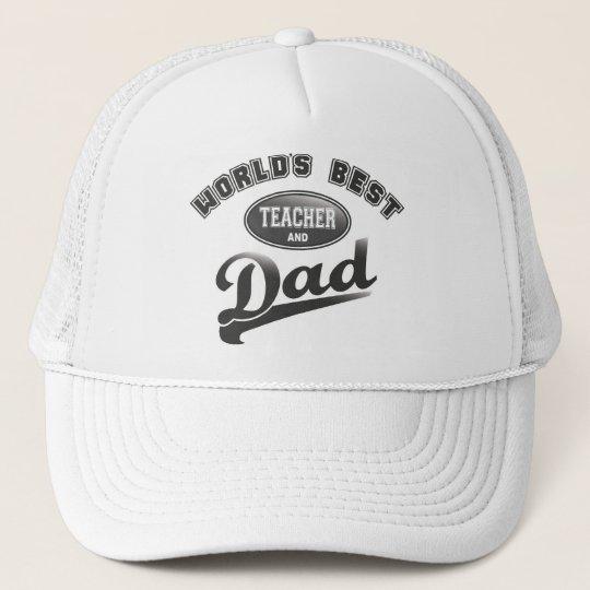 World's Best Teacher & Dad Trucker Hat