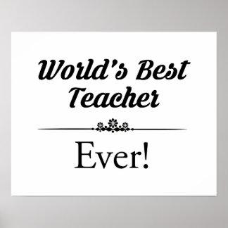 World's Best Teacher Ever Poster