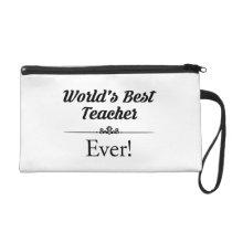 World's Best Teacher Ever Wristlet Purse