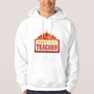 Worlds Best Teacher Gift Hoodie