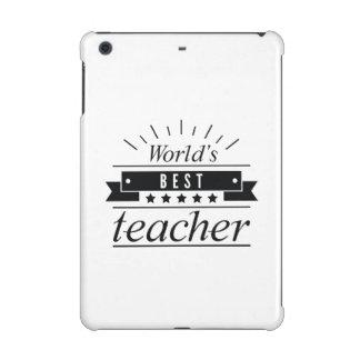 World's Best Teacher iPad Mini Retina Cover