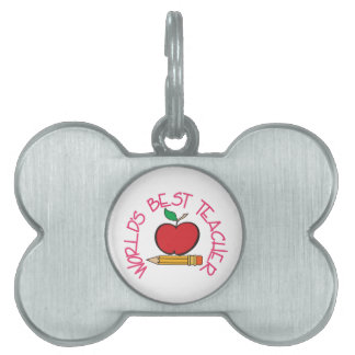 Worlds Best Teacher Pet ID Tag