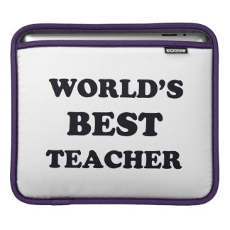 World's Best Teacher Sleeve For iPads