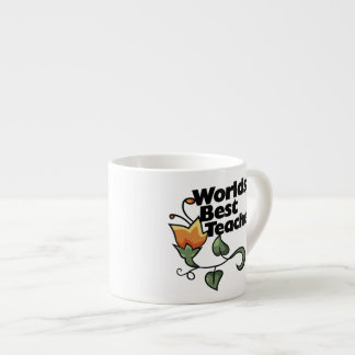 Worlds Best Teacher Espresso Cup