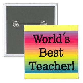 World's Best Teacher - Teacher gift Pinback Button