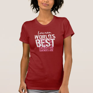 World's Best Teacher's Aide Custom Name Red S222 T Shirt