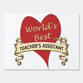 World's Best Teacher's Assistant Lawn Sign