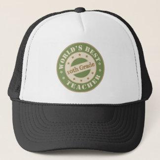 Worlds Best Tenth Grade Teacher Trucker Hat