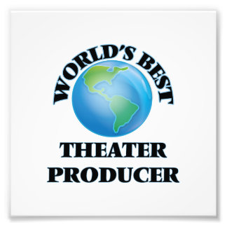World's Best Theater Producer Photo Print