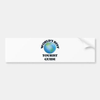 World's Best Tourist Guide Bumper Sticker