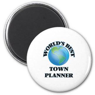 World's Best Town Planner Fridge Magnet