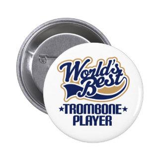 Worlds Best Trombone Player Gift Button