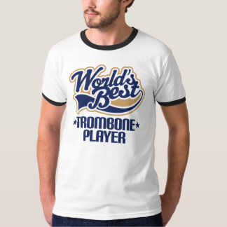Worlds Best Trombone Player Gift T-Shirt