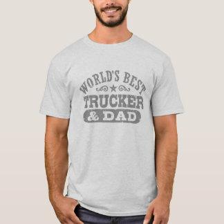 World's Best Trucker And Dad T-Shirt