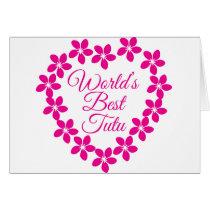 Worlds Best Tutu Card
