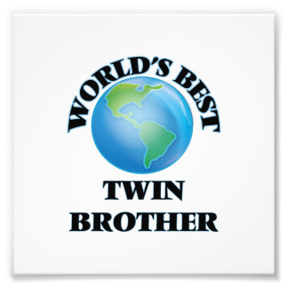 World's Best Twin Brother Photo Print