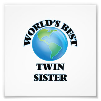 World's Best Twin Sister Photo Print