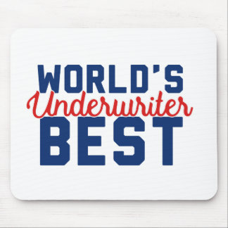 World's Best Underwriter Mouse Pad