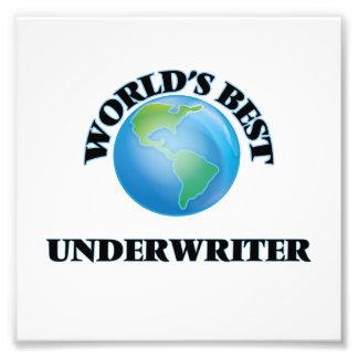 World's Best Underwriter Photo Print