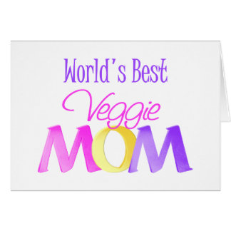 World's Best Veggie Mom Greeting Card