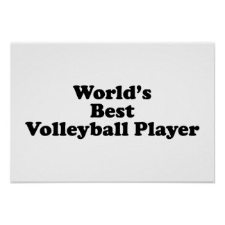 World's Best Volleyball Player Poster